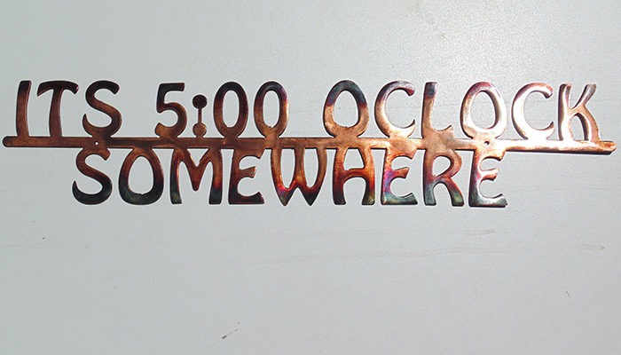Hammered by Noon Five O'Clock Somewhere Sign